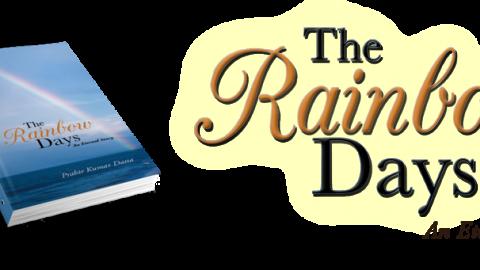 Prabir Kumar Datta's 'The Rainbow Days' is released