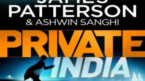 Ashwin Sanghi and James Patterson's upcoming thriller 'Private India' to be released on 21st July