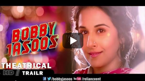 Movie Trailer – Bobby Jasoos