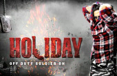 Movie Review - Holiday: A Soldier Is Never Off Duty