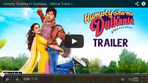 Movie Trailer – Humpty Sharma Ki Dulhania