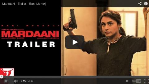Official Movie Trailer  'Mardaani'