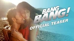 'Bang Bang' teaser releases