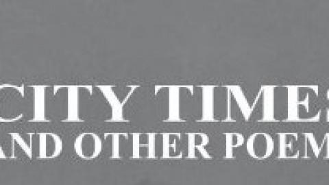 City Times and Other Poems: A Review