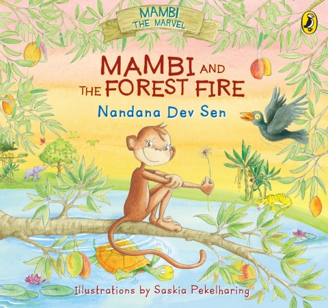 Mambi and the Forest Fire by Nandana Dev Sen