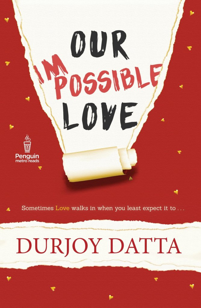 Our Impossible Love by Durjoy Datta