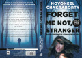 Forget Me Not, Stranger by Novoneel Chakraborty