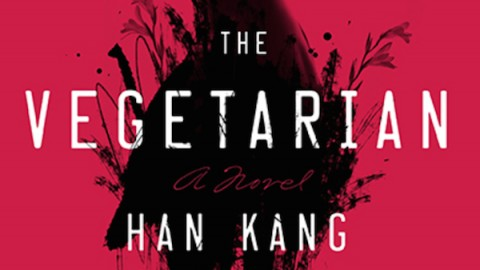 2016 Man Booker Longlist: The Vegetarian by Han Kang