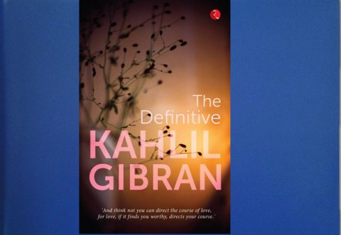 The Definitive by Khalil Gibran