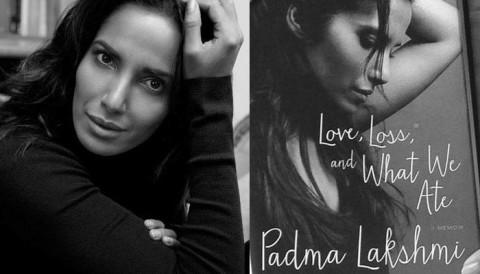 Love, Loss and What We Ate: A Memoir by Padma Lakshmi