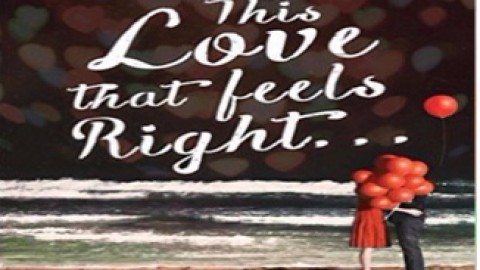 This Love Feels Right…by Ravinder Singh