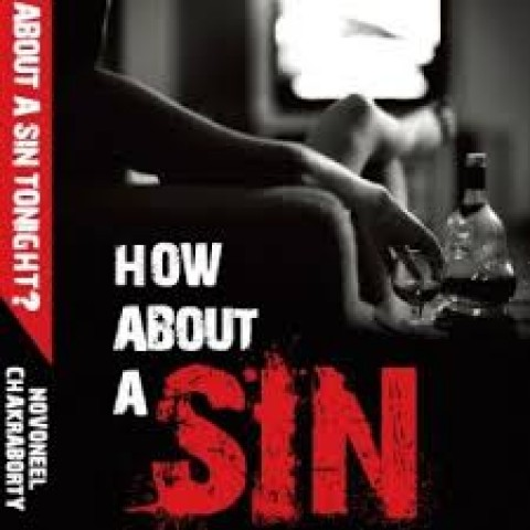 How about a sin tonight? By Novoneel Chakraborty