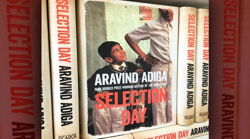 selection-day-by-aravind-adiga