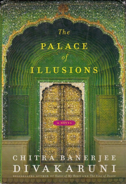 Palace of Illusions by Chitra Banerjee Divakaruni