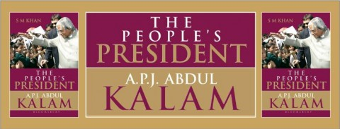 The People's President: APJ Abdul Kalam by S M Khan