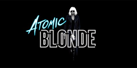 Atomic Blonde Blasts the Past