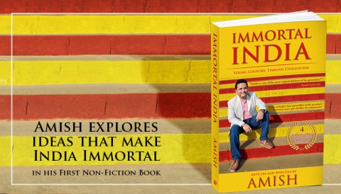 Immortal India: Young Country, Timeless Civilisation By Amish Tripathi