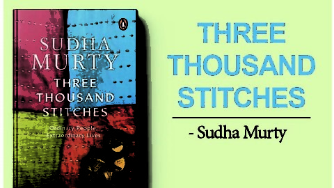 Three Thousand Stitches by Sudha Murty