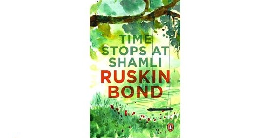 Time Stops at Shamli By Ruskin Bond