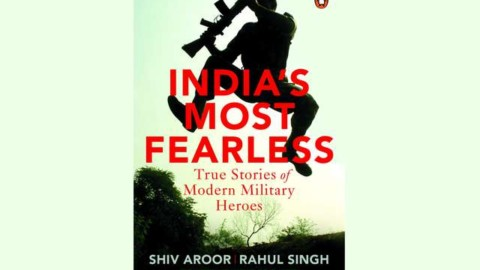 India's Most Fearless By Shiv Aroor & Rahul Singh